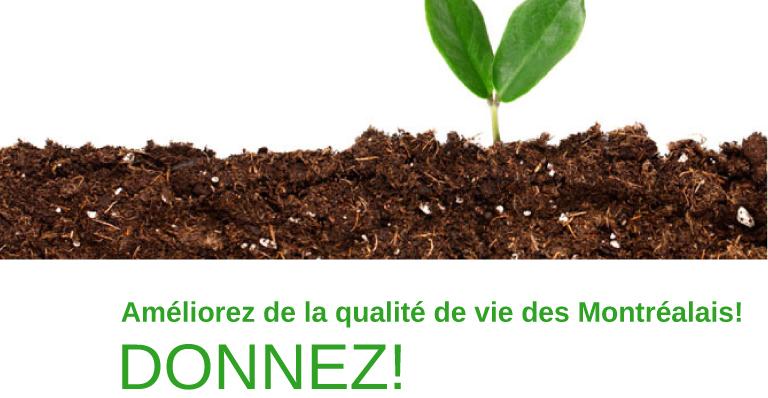 Améliorez la qualité de vie des Montréalais! Donnez!